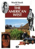 World Book Looks at the American West