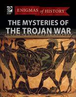The Mysteries of the Trojan War