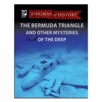 The Bermuda Triangle and Other Mysteries of the Deep