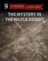 The Mysteries in the Nazca Desert