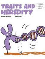 Traits and Heredity