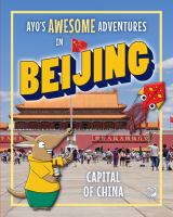 Ayo's Awesome Adventures in Beijing