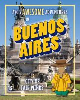 Ayo's Awesome Adventures in Buenos Aires