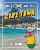 Ayo's Awesome Adventures in Cape Town
