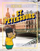Ayo's Awesome Adventures in St. Petersburg
