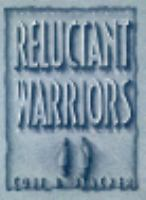 Reluctant Warriors