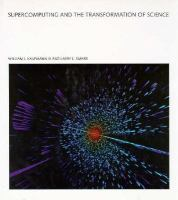 Supercomputing and the Transformation of Science