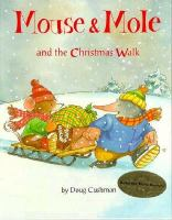 Mouse & Mole and the Christmas Walk