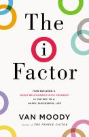 The I Factor