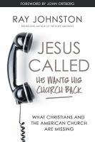 """Jesus Called ́"""" He Wants His Church Back"""