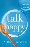 Talk Yourself Happy
