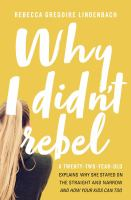 Why I Didn't Rebel