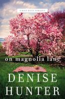 On Magnolia Lane A Blue Ridge Romance.