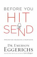 Before You Hit Send : Preventing Headache and Heartache