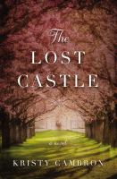 The lost castle : a novel