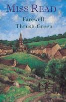 Farewell, Thrush Green