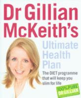 Dr. Gillian McKeith's Ultimate Health Plan