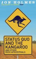Status Quo and the Kangaroo