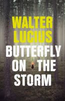 Butterfly on the Storm