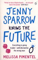 Jenny Sparrow Knows the Future