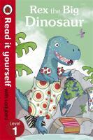 Rex and the Big Dinosaur