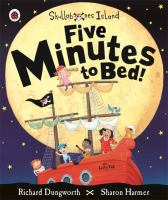 Five Minutes to Bed!