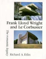 Frank Lloyd Wright and Le Corbusier