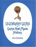 Legendary Gems, Or, Gems That Made History