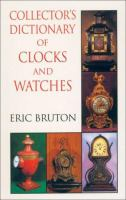 Collector's Dictionary of Clocks and Watches