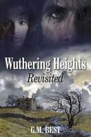 Wuthering Heights Revisited