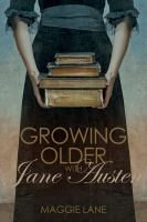 Growing Older With Jane Austen