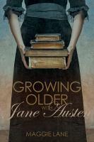 Growing Older With Jane Austen