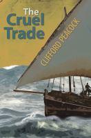 The Cruel Trade