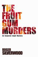 The Fruit Gum Murders