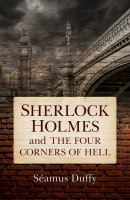 Sherlock Holmes and the Four Corners of Hell