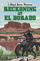 Reckoning at El Dorado