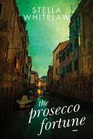 The Prosecco Fortune