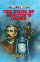 Siege of Mortons Cross
