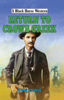 Return to Crows Creek