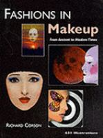Fashions in Makeup, From Ancient to Modern Times