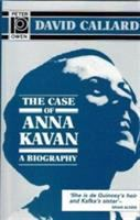 The Case of Anna Kavan