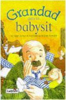Grandad Gets to Babysit