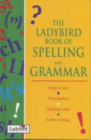 The Ladybird Book of Spelling and Grammar