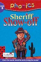 Sheriff Showoff