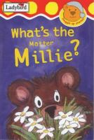 What's the Matter Millie?
