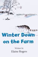 Winter Down on the Farm