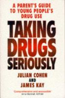 Taking Drugs Seriously