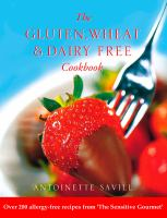 The Gluten, Wheat & Dairy Free Cookbook