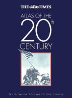 The Times Atlas of the 20th Century