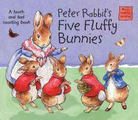 Peter Rabbit's Five Fluffy Bunnies